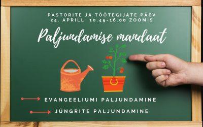 Pastorite ja töötegijate päev 24.04.21 videod