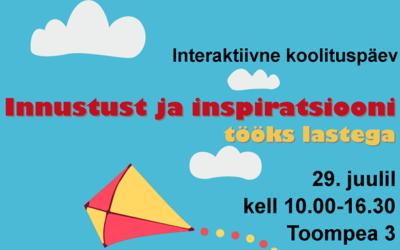 Interaktiivne koolituspäev lastetöötegijatele!