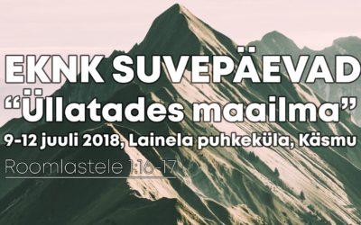 """EKNK SUVEPÄEVAD 2018 """"Üllatades maailma"""""""